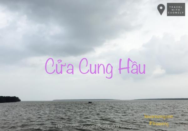 Phượt 9 cửa sông Cửu Long - Cửa Cung Hầu