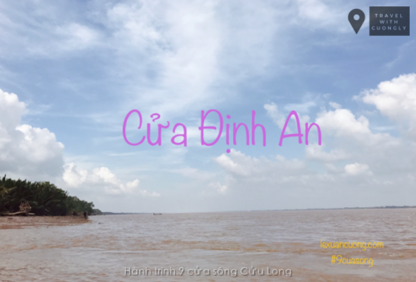 Phượt 9 cửa sông Cửu Long - cửa Định An