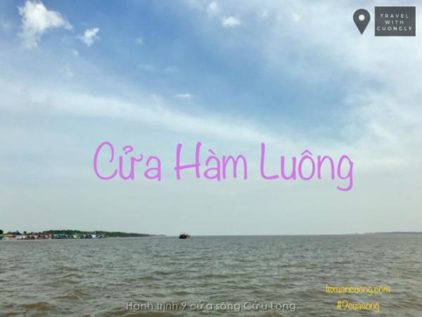Phượt 9 cửa sông Cửu Long - cửa Hàm Luông