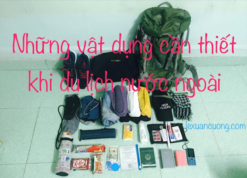 Những vật dụng cần thiết cho chuyến du lịch nước ngoài