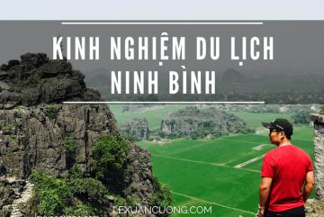 Kinh nghiệm du lịch Ninh Bình 1 ngày
