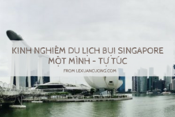 Du lịch Singapore tự túc.