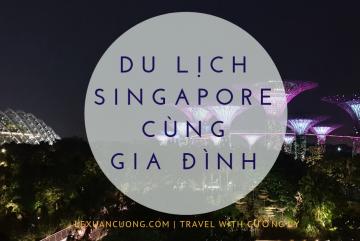 Du lịch Singapore cùng gia đình