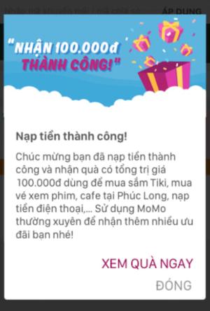 Bạn sẽ nhận ngay voucher trị giá 100k để sử dụng trên Ví MoMo